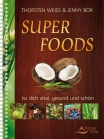 SuperFoods Thorsten Weiss & Jenny Bor